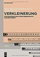 Verkleinerung: Epistemologie Und Literaturgeschichte Kleiner Formen (Issn)