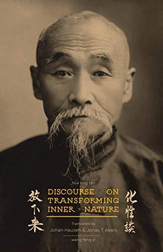 Discourse on Transforming Inner Nature: Hua Xing Tan