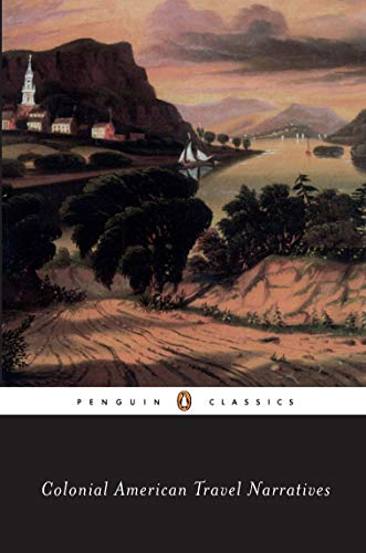 Colonial American Travel Narratives (Penguin Books for History: U.S.)