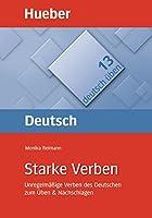 Deutsch uben: Band 13: Starke Verben