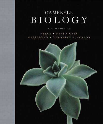Compare Textbook Prices for Campbell Biology 9 Edition ISBN 9780321558237 by Reece, Jane B.,Urry, Lisa A.,Cain, Michael L.,Wasserman, Steven A.,Minorsky, Peter V.,Jackson, Robert B.