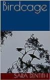 Birdcage (English Edition)
