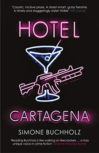 Hotel Cartagena (Chastity Riley) by [Simone Buchholz, Rachel Ward]