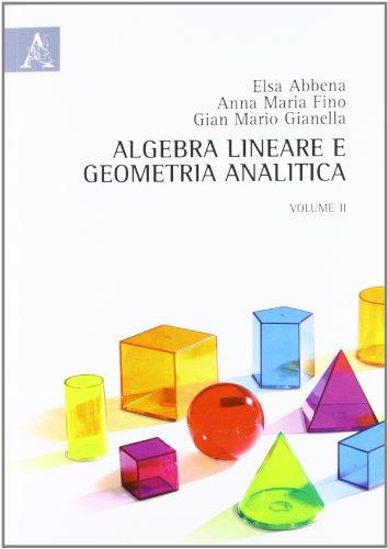 Algebra lineare e geometria analitica (Vol. 2)