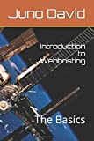 Introduction to Webhosting: The Basics