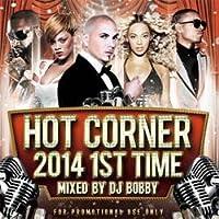 Hot Corner 2014 -1st Time- / DJ Bobby