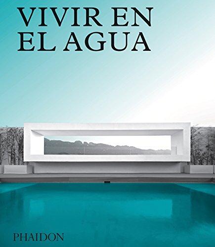 ESP. Vivir en el agua: Casas contemporáneas sobre agua (ARCHITECTURE)