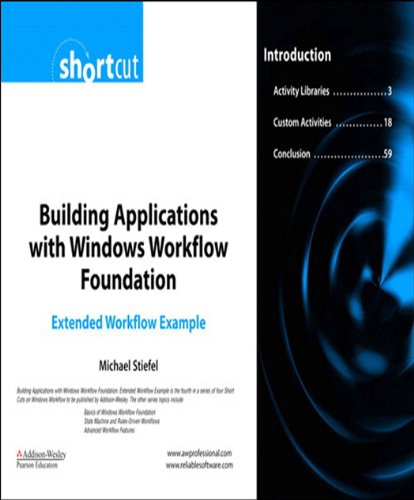 Building Applications with Windows Workflow Foundation (WF): Extended Workflow Example (Digital Short Cut) (English Edition)