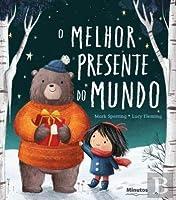 O Melhor Presente do Mundo (Portuguese Edition)