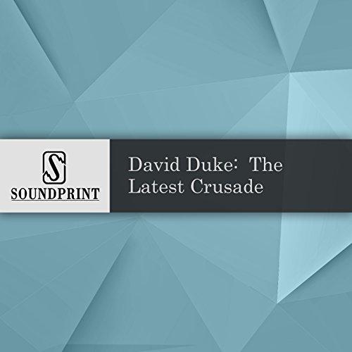 David Duke: The Latest Crusade audiobook cover art