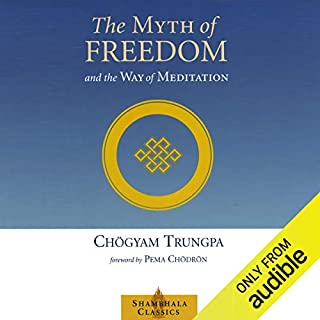 The Myth of Freedom and the Way of Meditation Titelbild