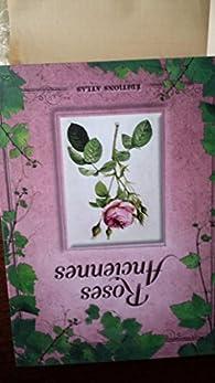 Roses anciennes par Nathalie Bucsek