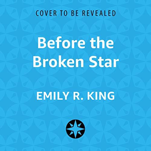 Before the Broken Star audiobook cover art