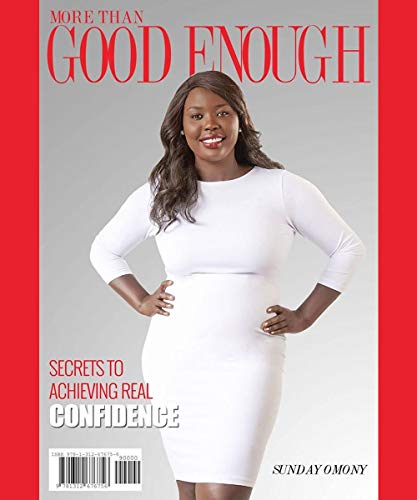 More Than Good Enough: Secrets To Achieving Real Confidence (English Edition)