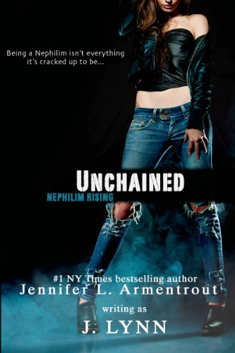 Unchained (Nephilim Rising Book 1) by [J. Lynn]