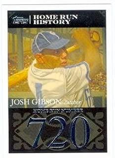 Josh Gibson baseball card (Homestead Greys Negro Leagues) 2007 Topps #JG70 Home Run #720