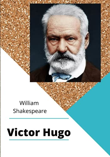 William Shakespeare Édition complète: Victor Hugo