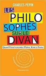 Les Philosophes sur le divan de Charles Pépin