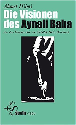 Die Visionen des Aynali Baba