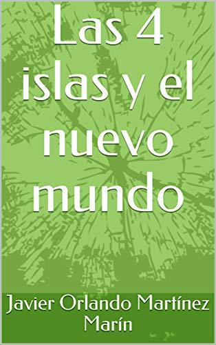 Las 4 islas y el nuevo mundo