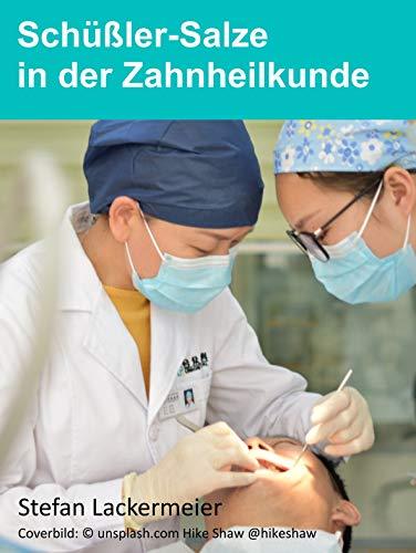 Schüßler-Salze in der Zahnheilkunde