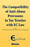 EUCOTAX Series on European Taxation: The Compatibility of Anti-Abuse Provisions in Tax Treaties with EC Law (EUCOTAX Series on European Taxation Series Set)