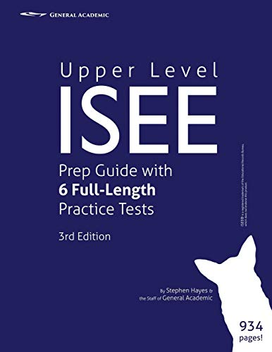 Upper Level ISEE Prep Guide with 6 Full-Length Practice Tests