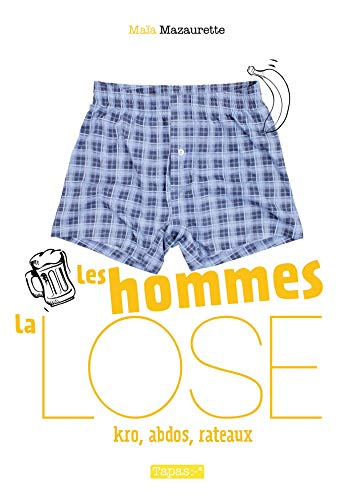 Les Hommes, la lose