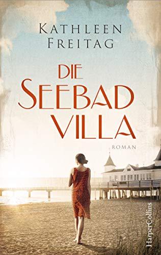 Buchseite und Rezensionen zu 'Die Seebadvilla' von Freitag, Kathleen