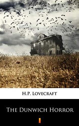 The Dunwich Horror (English Edition)