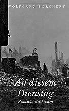 An diesem Dienstag: Neunzehn Geschichten (German Edition)