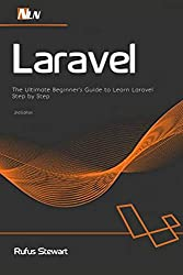Product image: Laravel: The Ultimate Beginner's Guide to Learn Laravel Step by Step , 2nd Edition