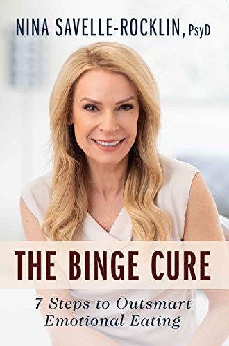 The Binge Cure: 7 Steps To Outsmart Emotional Eating (English Edition)