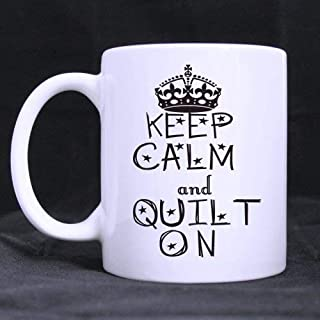 Moiq-A Mothers/Fathers/Sons/Daughters Gifts Inspire Quotes Keep Calm and Quilt on Tea Or Coffee Cup 100% Ceramic 11-Ounce White Mug Fashion