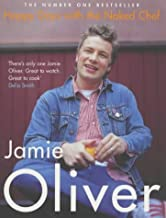 Happy Days With the Naked Chef by Jamie Oliver (2004-01-12)
