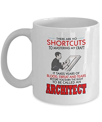 N\A Taza de café de Arquitecto, Regalo de cumpleaños y Navidad para Hombres, no Hay atajos para dominar mi Oficio, se Necesitan años de Arquitecto, cerámica Blanca h1738