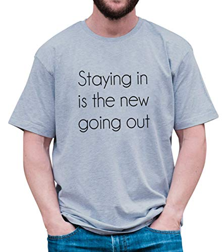 7 ate 9 Apparel Men's Funny Staying in is The New Going Out Grey T-Shirt Large