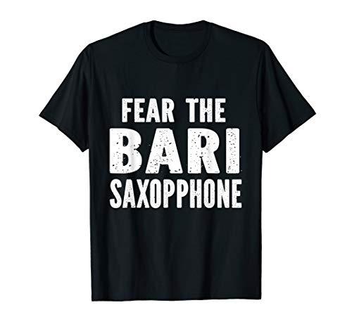 Fear The Bari Saxophone T-Shirt
