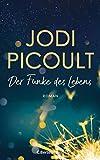 Der Funke des Lebens: Roman. New-York-Times-Bestseller Nr.1 - Jodi Picoult