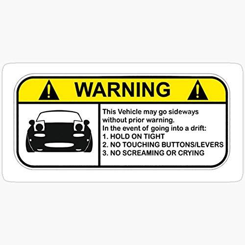 Sticker Vinyl Decal for Cars, Water Bottle, Fridge, Laptop MX-5 Drift Warning Stickers (3 Pcs/Pack)