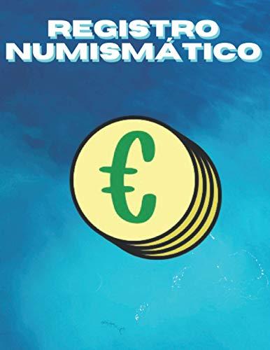 Registro Numismático: Para catalogar nuestro inventario de monedas | Tamaño grande | Regalo para coleccionista de monedas