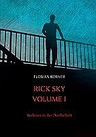 Rick Sky Volume I: Verloren in der Dunkelheit