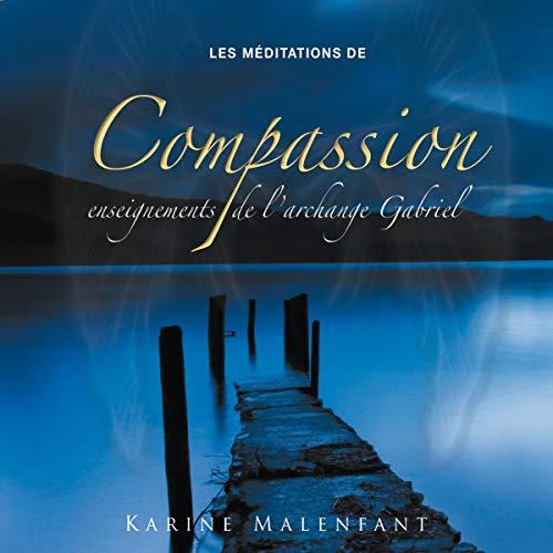 Couverture de Les méditations de compassion