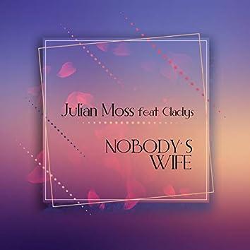 Nobody'S Wife (feat. Gladys)