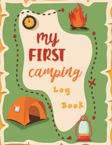 My First Camping Log Book: Outdoor Activity Book for Young Campers - Perfect Gifts for Children Who Loves Camping