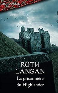 La prisonnière du Highlander par Langan