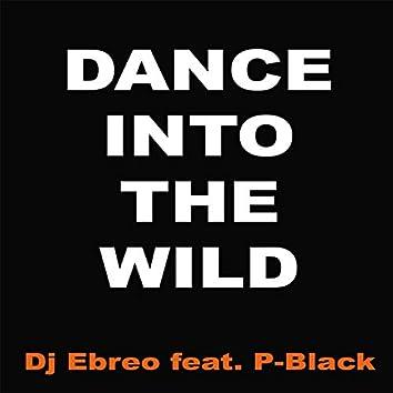 Dance into the Wild