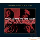 The First Rays of Protest in the Twentieth Century von Pete Seeger & Woody Guthrie