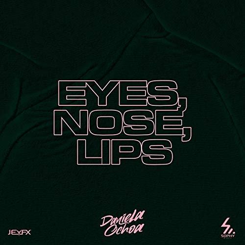 Eyes, Nose, Lips