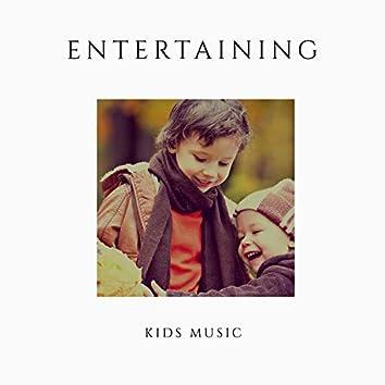 # Entertaining Kids Music